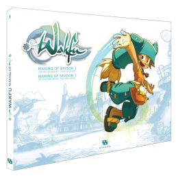 MAKING OF WAKFU SAISON 1 T.1. ARTBOOK