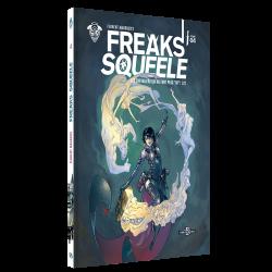 """Freaks' Squeele Tome 4 - Édition couleurs : Les chevaliers qui ne font plus """"ni"""" 2/2"""