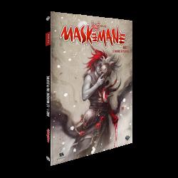 Maskemane Arc 1 : Le Masque du Pleutre
