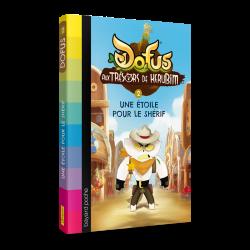 Roman DOFUS : Aux trésors de Kerubim Tome 2 - Une étoile pour le shérif