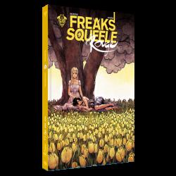Freak's Squeele Rouge Tome 3 : Que sera sera