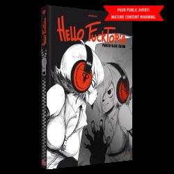 Hello Fucktopia - Painted Black Edition
